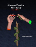 Advanced Surgical Knot Tying