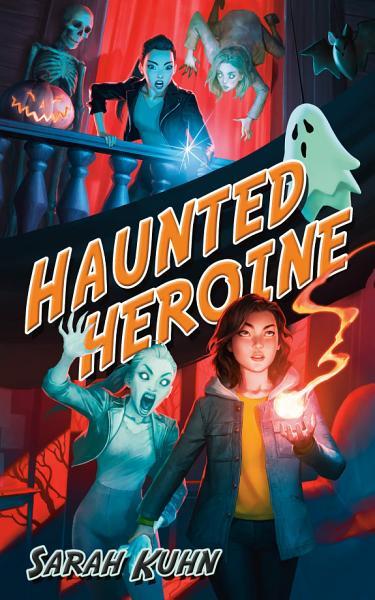Download Haunted Heroine Book