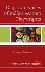 Disparate Voices of Indian Women Playwrights