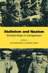 Stalinism and Nazism: Dictatorships in Comparison