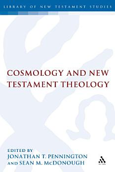 Cosmology and New Testament Theology PDF