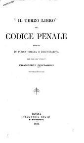 Il terzo libro del Codice penale esposto in forma chiara e dilucidativa per cura dell'avvocato Francesco Contarini ...