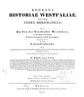 Westfälisches Urkundenbuch: Regesta historiae Westfaliae : accedit Codex diplomaticus. ¬Die Quellen der Geschichte Westfalens in chronologisch geordneten Nachweisungen und Auszügen : begleitet von einem Urkundenbuche ; vom Jahre 1126 bis 1200, Band 2