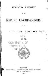 Records Relating to the Early History of Boston: Volume 2
