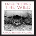 Encountering the Wild