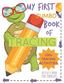 My First Book of Tracing Jumbo 100 Tracing Activities Activity Book for Toddlers Book