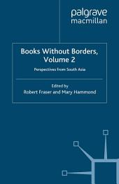 Books Without Borders, Volume 2: Perspectives from South Asia