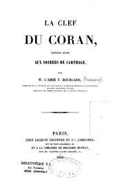 """La Clef du Coran, faisant suite aux """"soirées de Carthage"""""""
