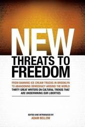 New Threats to Freedom