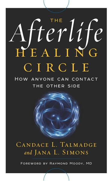 Download The Afterlife Healing Circle Book