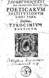 Poeticarum institutionum libri tres, Ejusdem Tyrocinium poeticum