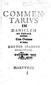 Commentarius in Danielem ex Etraeo versum (etc.)