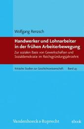 Kapital, Staat und sozialer Protest in der deutschen Industrialisierung: Gesammelte Aufsätze
