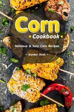 Corn Cookbook