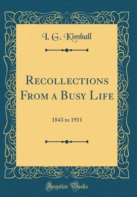 Recollections from a Busy Life PDF