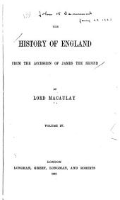 The History of England: From the Accession of James Second, Volume 4