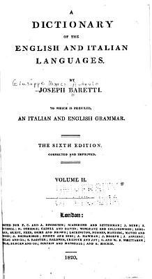 Dizionario delle lingue Italiana ed Inglese di Giuseppe Baretti  Preceduto da una grammatica delle due lingue PDF
