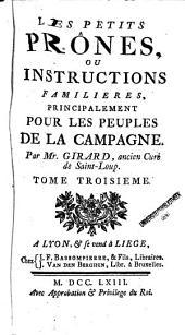 Les petits prônes ou Instructions familières, principalement pour les peuples de la campagne: Volume3