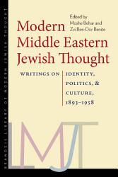 Modern Middle Eastern Jewish Thought Book PDF