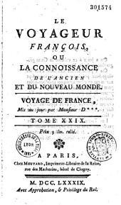 Le voyageur français, ou la connaissance de l'ancien et du nouveau Monde, mis au jour par M. l'Abbé Delaporte [Louis-Abel de Bonafous, Abbé de Fontenay et Louis Domairon]