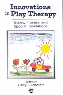 Innovations in Play Therapy Book
