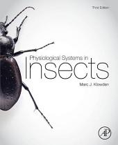 Physiological Systems in Insects: Edition 3
