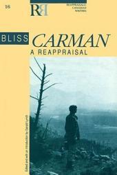 Bliss Carman: A Reappraisal