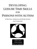 Developing Leisure Time Skills for Persons with Autism PDF