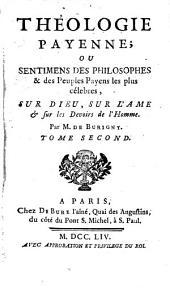 Théologie payenne, ou sentimens des philosophes et des peuples payens sur Dieu, sur l'âme et sur les devoirs de l'homme: Volume2