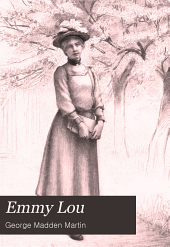 Emmy Lou: Her Book & Heart