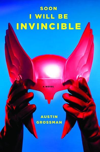 Download Soon I Will Be Invincible Book