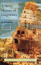 A Short History of Linguistics: Edition 4
