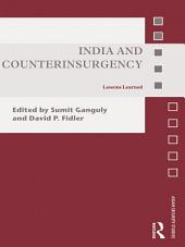 India and Counterinsurgency: Lessons Learned