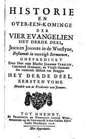 Historie en over-een-kominge der vier evangelien ...