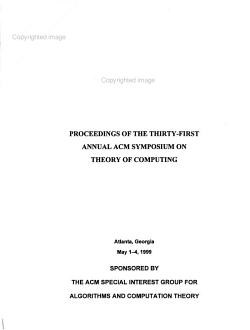 Proceedings of the Thirty first Annual ACM Symposium on Theory of Computing PDF