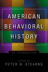 American Behavioral History: An Introduction