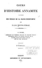 Cours d'histoire annamite à l'usage des écoles de la Basse-Cochinchine: Volumes1à2