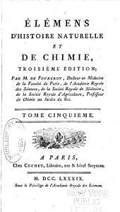 Élémens d'histoire naturelle et de chimie: Volume5