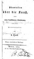 Phantasien   ber die Kunst  Von Einem Kunstliebenden Klosterbruder PDF