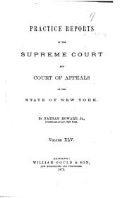 Practice Reports in the Supreme Court and Court of Appeals: Volume 45