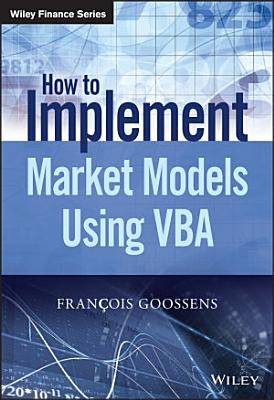 How to Implement Market Models Using VBA PDF