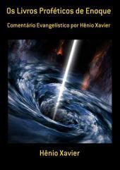 Os Livros Proféticos De Enoque