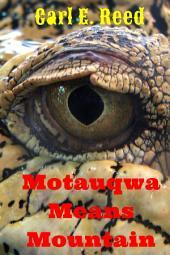 Motauqwa Means Mountain