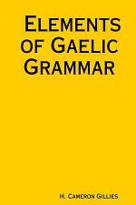 Elements of Gaelic Grammar