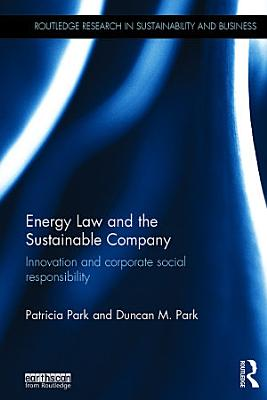Energy Law and the Sustainable Company PDF