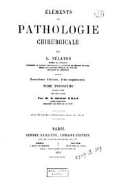 Éléments de pathologie chirurgicale: Volume 3