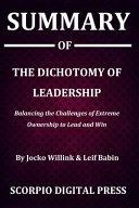 Summary Of The Dichotomy of Leadership