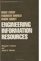 What Every Engineer Should Know about Engineering Information Resources PDF