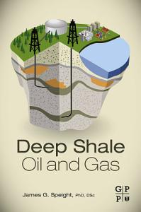 Deep Shale Oil and Gas PDF