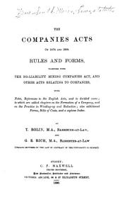 The Companies acts of 1874 and 1888: rules and forms, together with the No-liability mining companies act, and other acts relating to companies; with notes